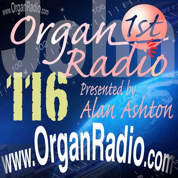 ORGAN1st Radio Show 116