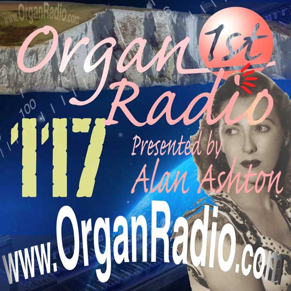 ORGAN1st Radio Show 117