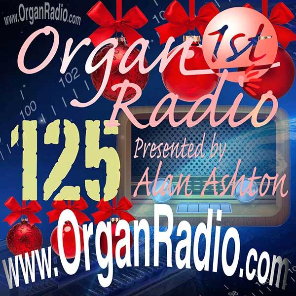 ORGAN1st - Organ Radio Podcast - Show 125