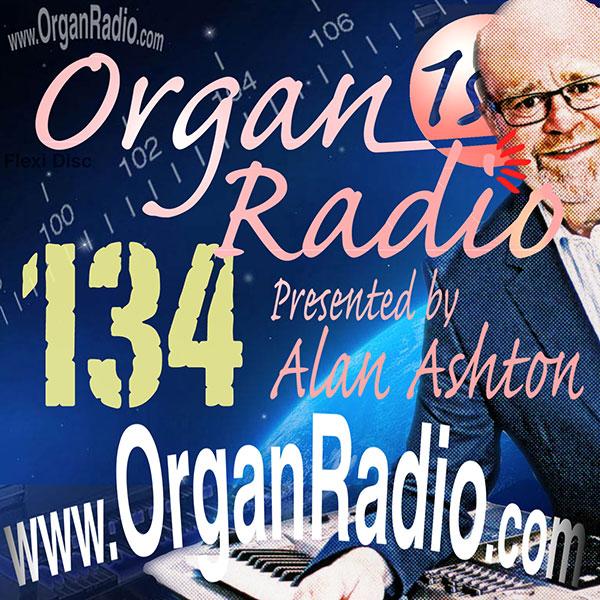 ORGAN1st - Organ Radio Podcast - Show 134